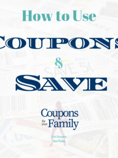 How to Use Coupons and Using Coupons to Save