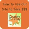 Go here to learn how to navigate our site, understand coupons matchups and SAVE!
