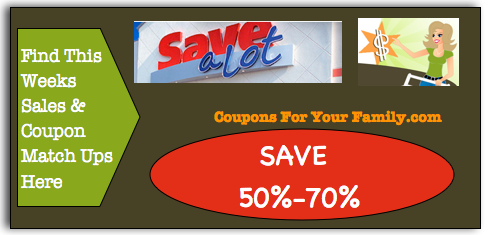 Here are the Save A Lot Coupon Matchups Nov 28 – Dec 11