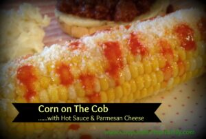 Corn on the Cob with Hot Sauce & Parmesan Cheese