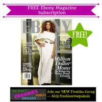 Freebies Offer: FREE Ebony Magazine Subscription
