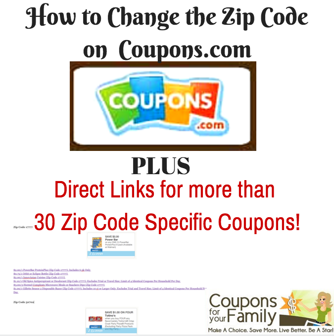 More than 30 Direct Linked Zip Code coupons for you to print & How to Change the Zipcode in Coupons.com