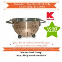 Kmart Retail Deals: Colander – Stainless Steel Only $5.00 (Reg. $14.99)