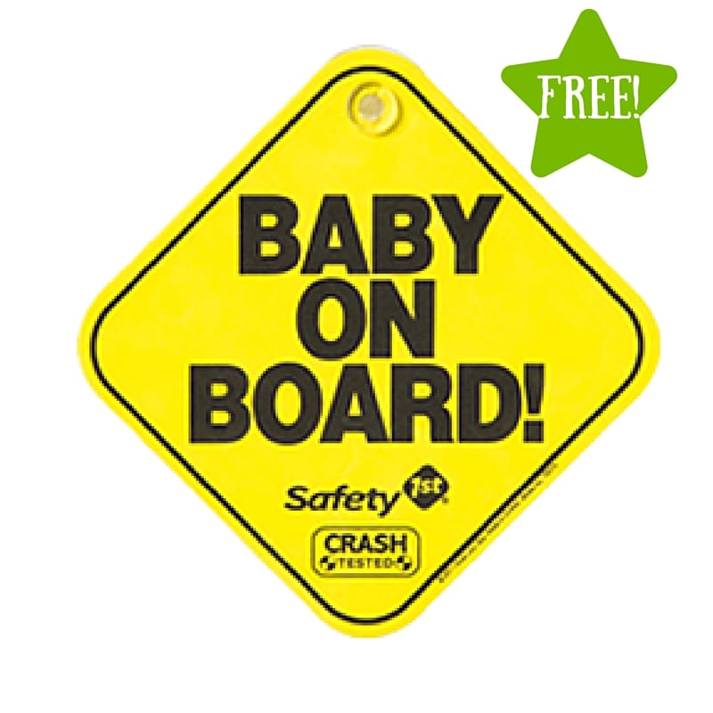FREE Safety 1st Baby On Board Sign |