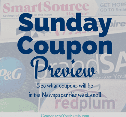Sunday Coupon Preview Sunday 1/20/19:  2 INSERTS!!!  (1) RMN (1) SmartSource