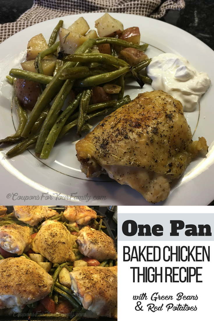 One Pan Baked Chicken Thigh Recipe with Green Beans and Red Potatoes