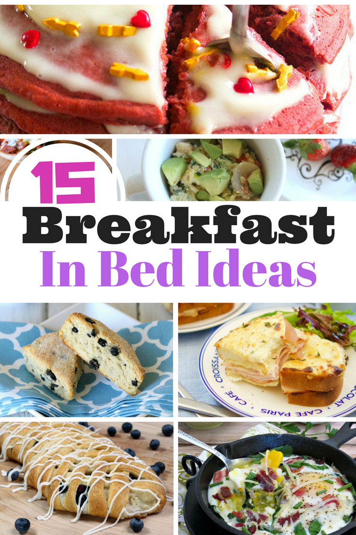 15 Breakfast in Bed Recipe Ideas for a perfect Valentines Day Surprise!