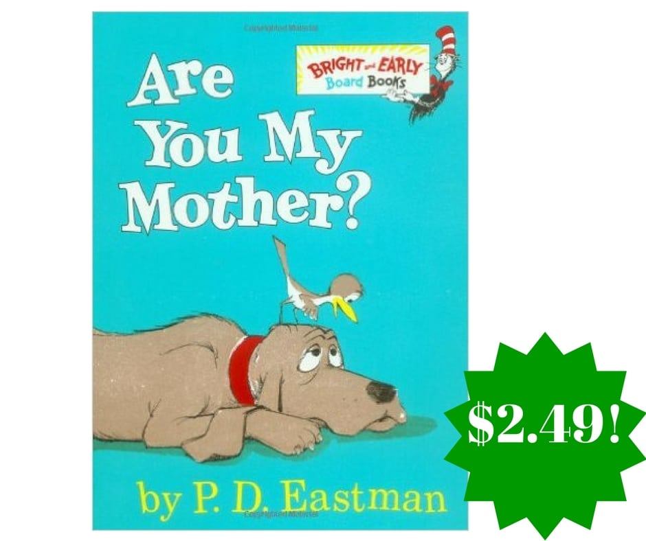 Amazon: Are You My Mother? (Bright & Early) Board Book Only $2.49 (Reg. $5)