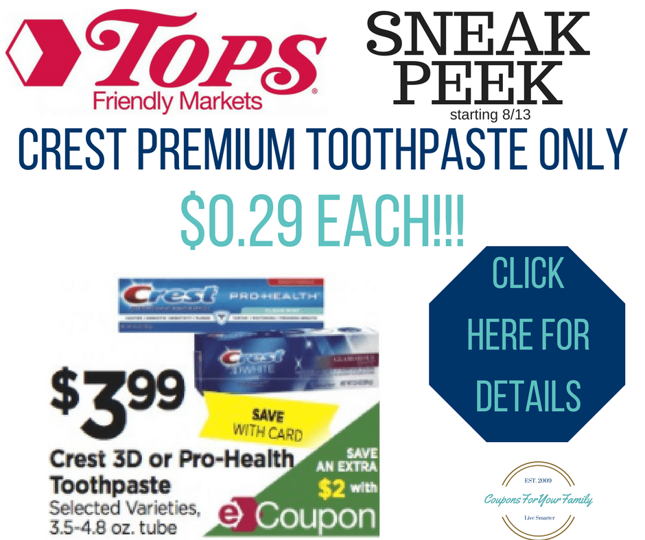 *HOT* Crest Premium toothpaste only $.29 at Tops starting 8/13!!!