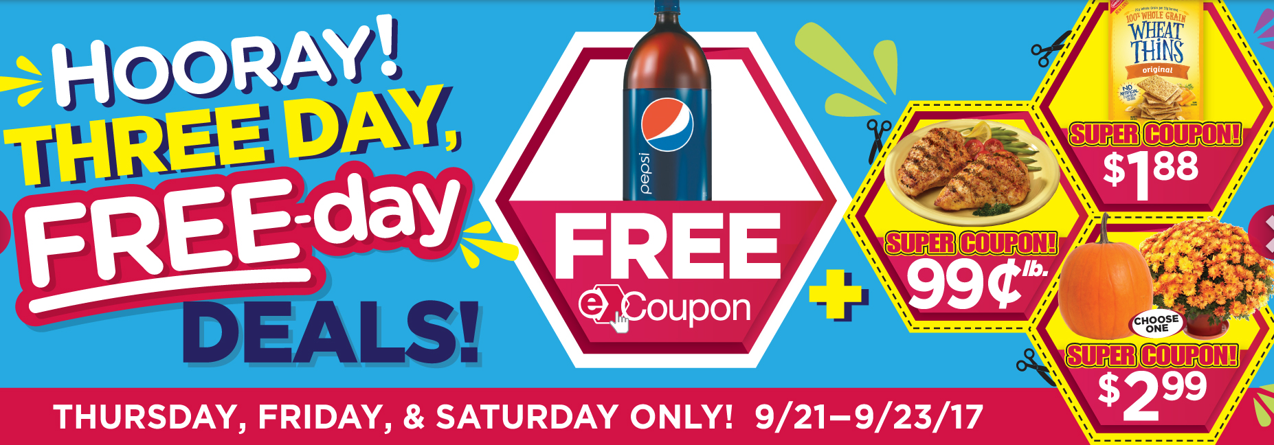 Tops E coupons: This weeks Three Day Free Day deals -> FREE Pepsi 2 liter, $.99lb Split Chicken Breast, 1.88 Wheat Thins, & $2.99 Mums or Pumpkins!!