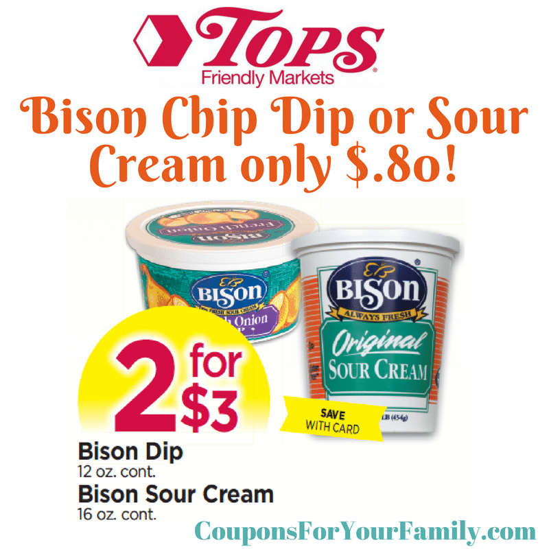 Tops Markets Bison Chip Dip or Sour Cream only $.80 after todays Buffalo News Coupon!!