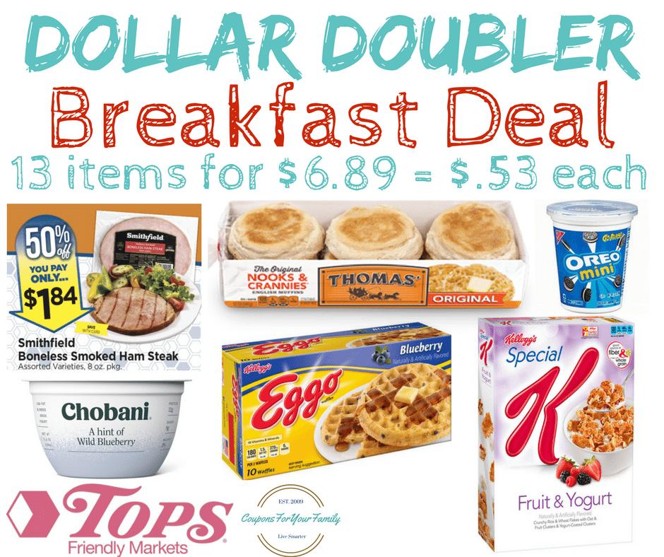Tops Markets Breakfast Dollar Doubler Deal : Get 13 items for as low as $.53 each!!