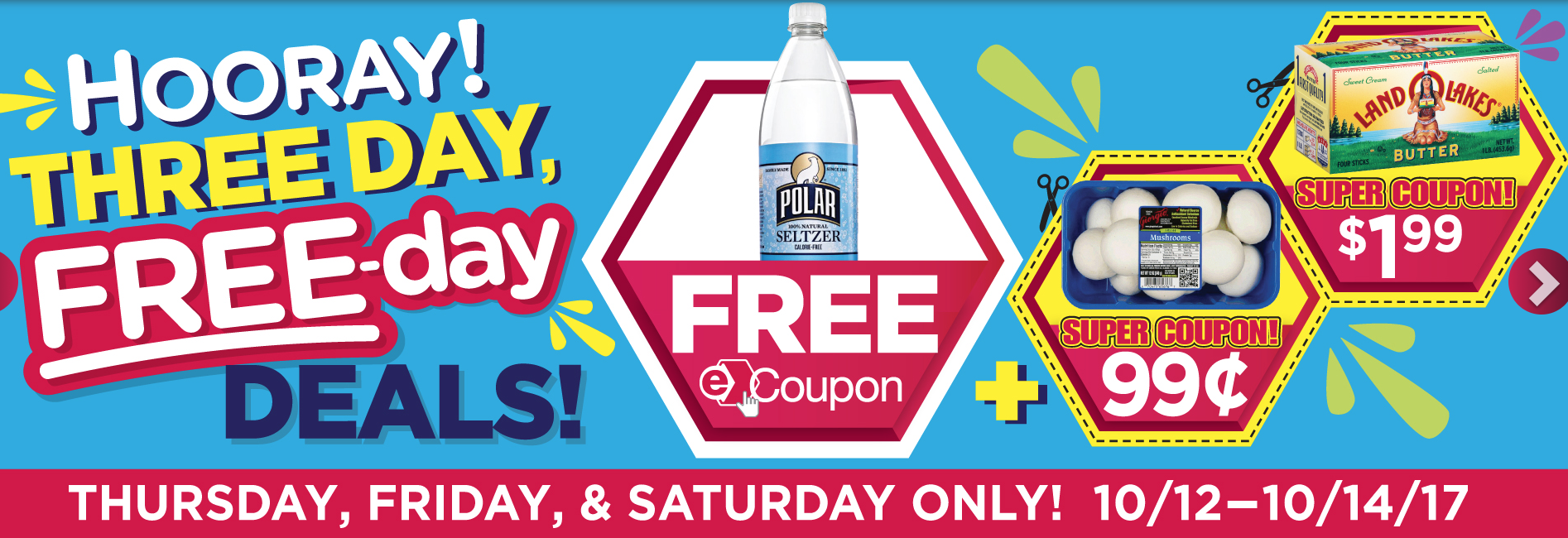 Tops E coupons: This weeks Three Day Free Day deals -> FREE Polar Seltzer 1 ltr, $.99 Mushrooms and $0.49 Land O Lakes Butter!!!