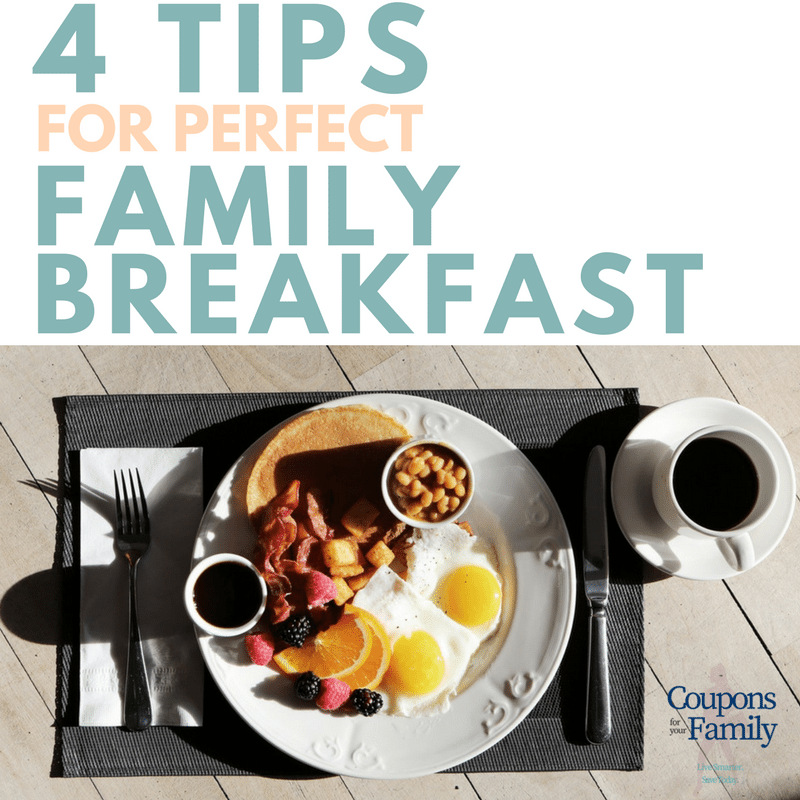4 Tips for the Perfect Family Breakfast