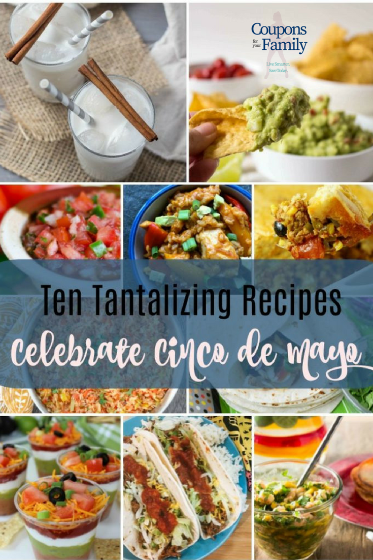 Ten Tantalizing Recipes for your Cinco de Mayo Menu!