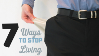 Stop Living Paycheck to Paycheck