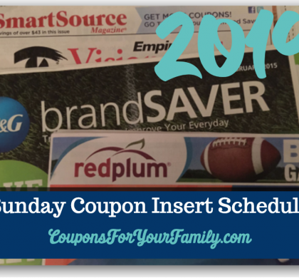Check out the 2019 Sunday Coupon Inserts Schedule!!