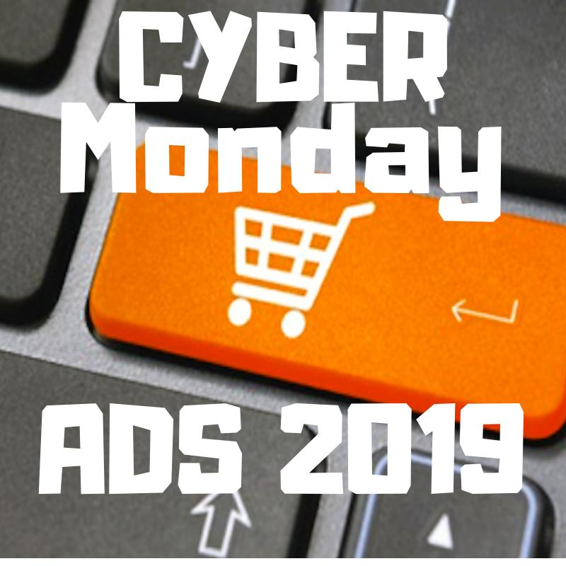 Cyber Monday Ads 2019